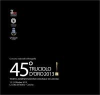 45° Truciolo d'Oro 2013 copertina